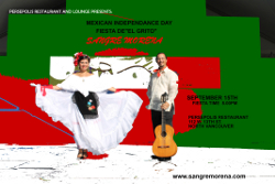 September 15, 2011:  Join Sangre Morena as we celebrate Mexican Independence day at Persepolis Restaurant!