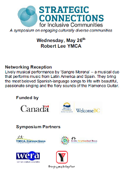 Sangre Morena at Strategic Connections for Inclusive Communities, a symposium on engaging culturally diverse communities.  The event was held at the Robert Lee YMCA, 955 Burrard Street, Vancouver